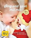 Sing und spiel mit mir (mit CD): Der große Spieleschatz für kleine...
