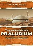 Schwerkraft-Verlag Terraforming Mars: Präludium